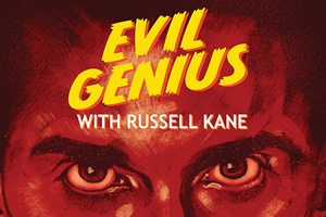 Evil Genius with Russell Kane.