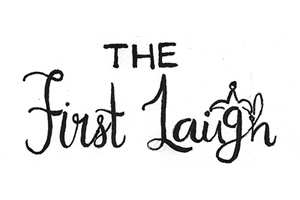 First Laugh Comedy Writing Competition