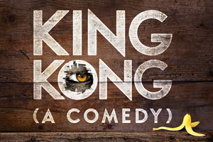 Win tickets to 'King Kong (A Comedy)'