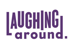 Laughing Around production company launched