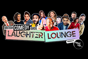 British Comedy Guide Laughter Lounge powered by NextUp.
