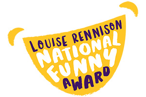 Louise Rennison National Funny Award.