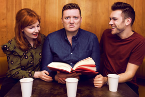 My Dad Wrote A Porno. Image shows from L to R: Alice Levine, Jamie Morton, James Cooper.