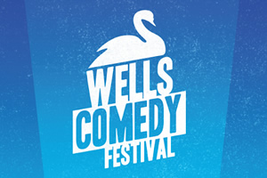 Wells Comedy Festival.