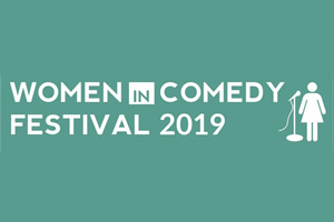 Women In Comedy Festival 2019.