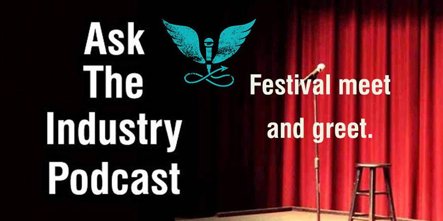 Ask The Industry Podcast - Festival meet and greet.