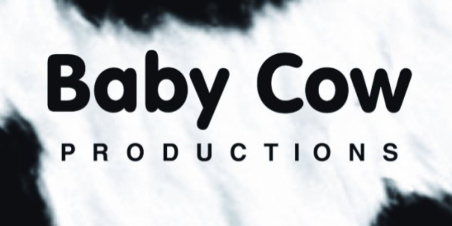 Baby Cow Productions.