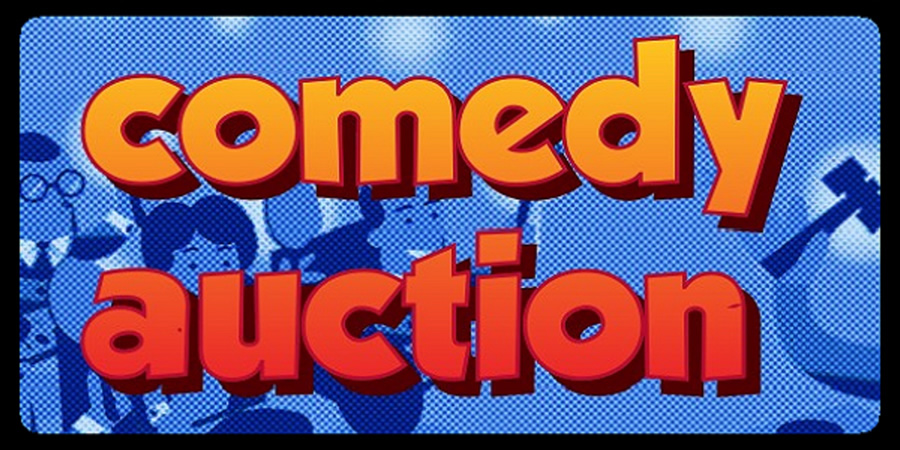 Comedy Auction.