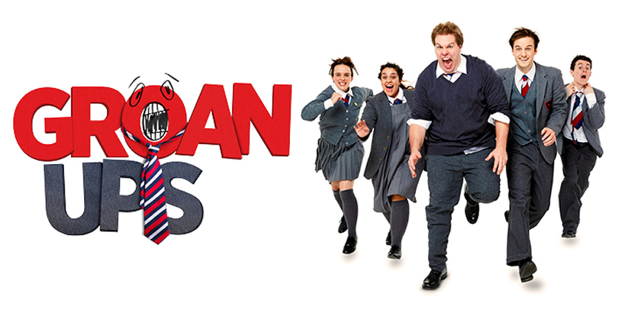Win tickets to see Groan Ups - a brand-new comedy for anyone who ever went to school!