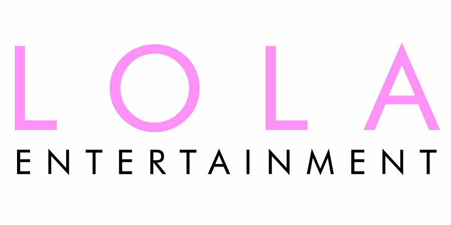 Lola Entertainment.
