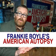 Frankie Boyle's American Autopsy