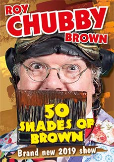 Roy Chubby Brown - 50 Shades Of Brown