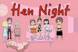 Hen Night.